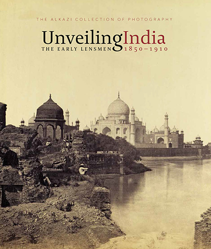 Unveiling India - The Early Lensmen (1850-1910) - Art